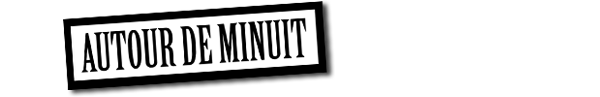 Autour de Minuit